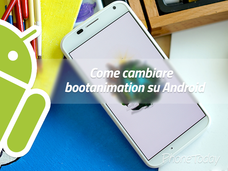 cambiare-bootanimation-android