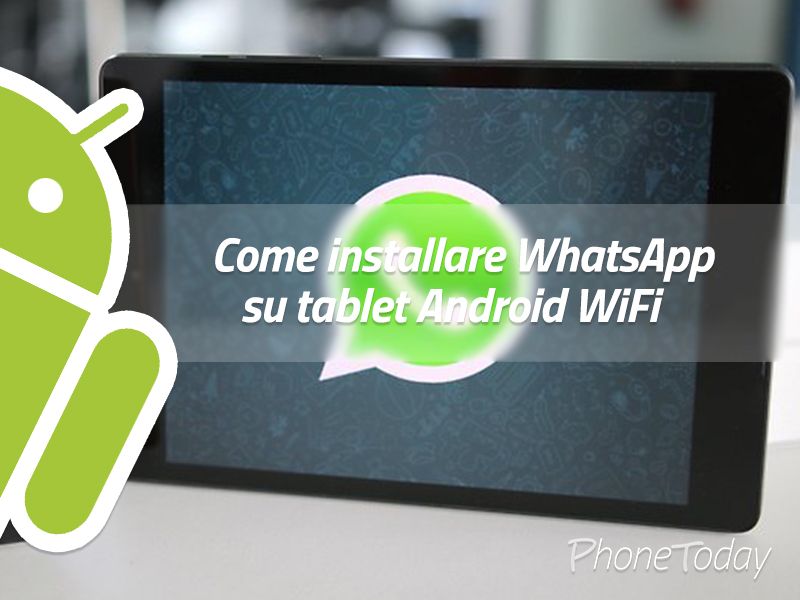 installare-whatsapp-tablet-wifi