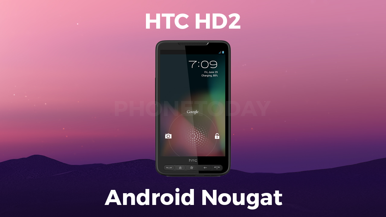 htc-hd2-android-7-nougat