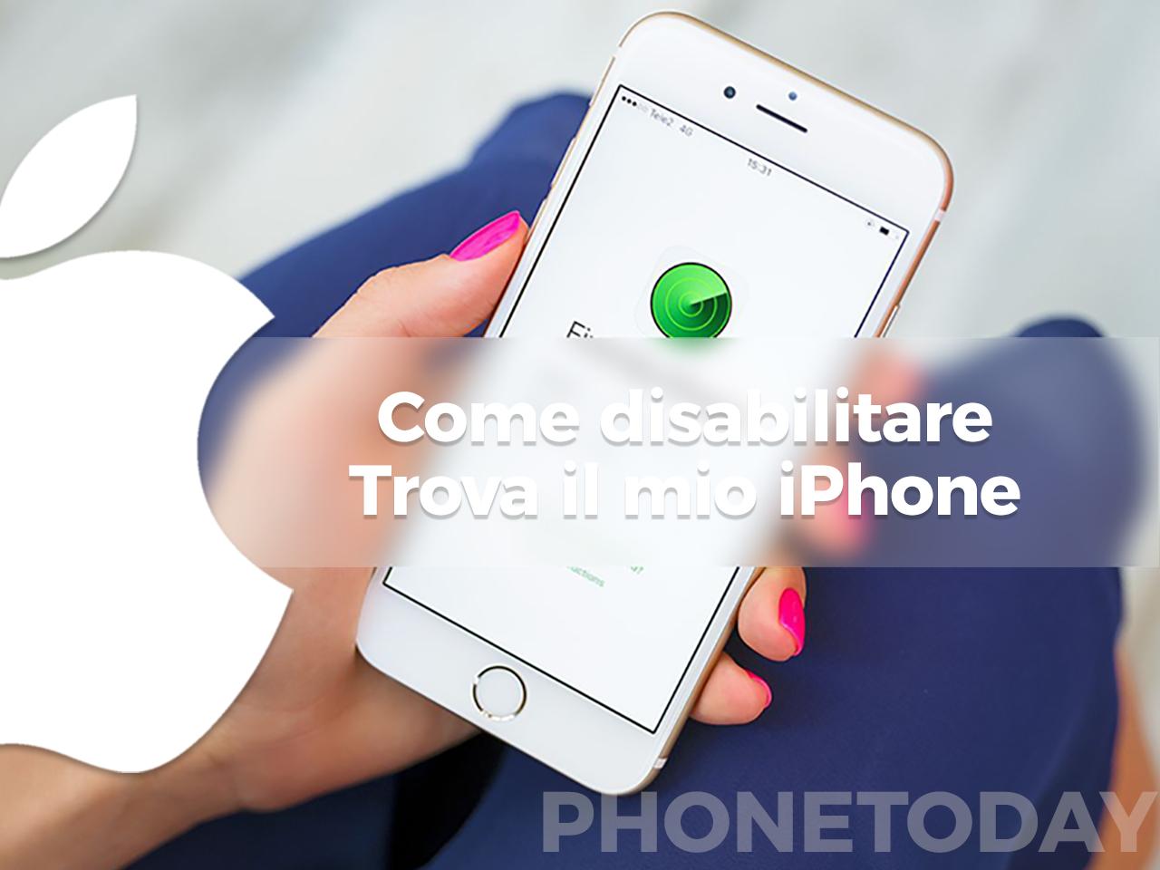 Iphone 7 Disabilitare Trova Il Mio Iphone