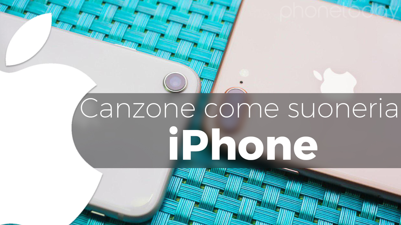 Impostare canzone come suoneria su iPhone (No Jailbreak e PC)