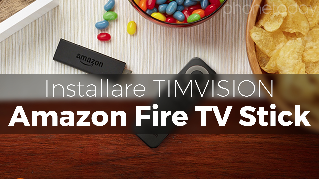 timvision su fire tv stick