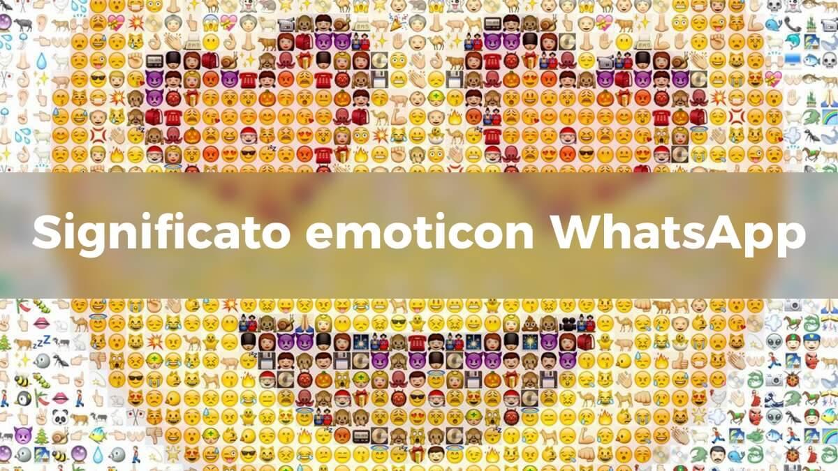 Emoticon Whatsapp Ecco Il Significato Di Faccine E Simboli